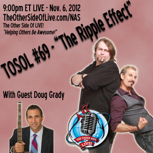 The Other Side of Live #69 - The Ripple Effect