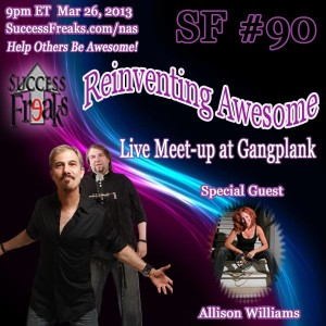 Success Freaks #90 - Reinventing Awesome w/Guest Star Allison Williams