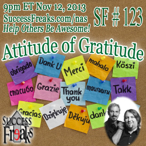 Success Freaks #123 - Attitude of Gratitude