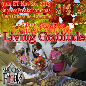 Success Freaks #125 - Living Gratitude