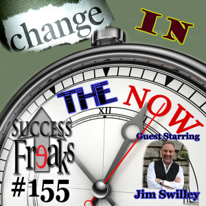 SF#155 - Change in The Now