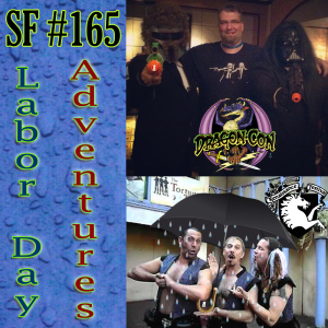 SF#165 - Labor Day Adventures