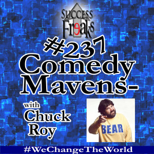 SF #237 - Comedy Mavens- with Chuck Roy - ALBUM ART-AR